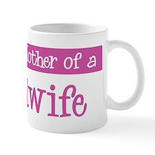 Proud Mother of Midwife Mug
