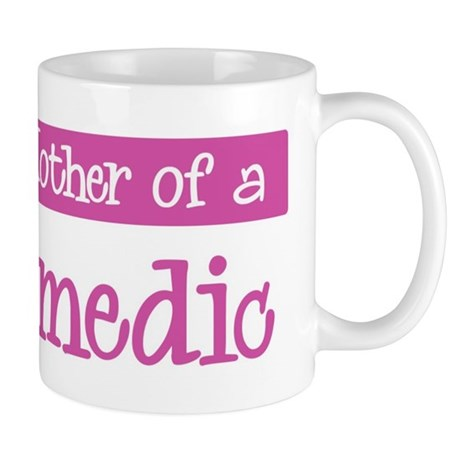 Proud Mother of Paramedic Mug