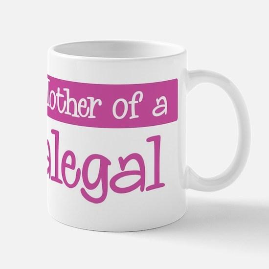Proud Mother of Paralegal Mug