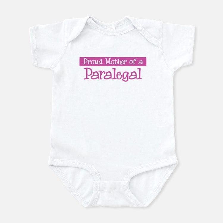 Proud Mother of Paralegal Infant Bodysuit