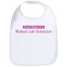 Proud Mother of Medical Lab T Bib