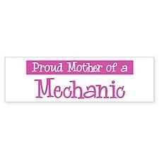 Proud Mother of Mechanic Bumper Bumper Sticker