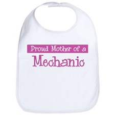 Proud Mother of Mechanic Bib