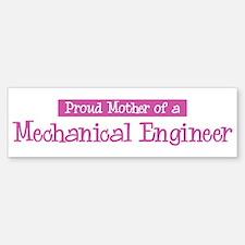 Proud Mother of Mechanical En Bumper Bumper Bumper Sticker