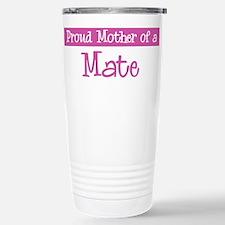 Proud Mother of Mate Travel Mug