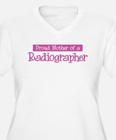 Proud Mother of Radiographer T-Shirt