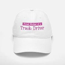 Proud Mother of Truck Driver Baseball Baseball Cap