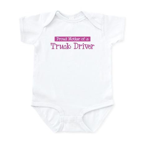 Proud Mother of Truck Driver Infant Bodysuit