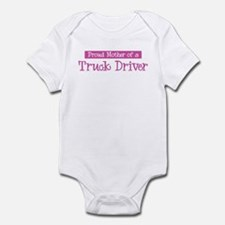 Proud Mother of Truck Driver Infant Bodysuit