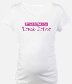 Proud Mother of Truck Driver Shirt