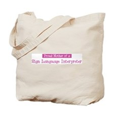 Proud Mother of Sign Language Tote Bag
