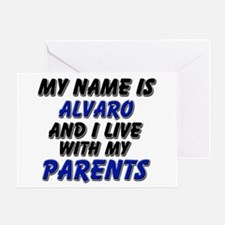 my name is alvaro and I live with my parents Greet