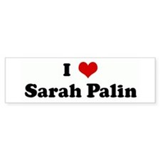 I Love Sarah Palin Bumper Bumper Sticker