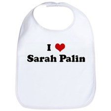 I Love Sarah Palin Bib