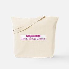 Proud Mother of Sheet Metal W Tote Bag