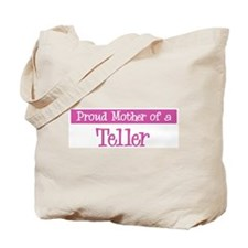 Proud Mother of Teller Tote Bag