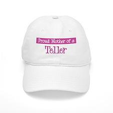 Proud Mother of Teller Baseball Cap