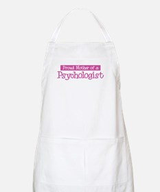 Proud Mother of Psychologist BBQ Apron