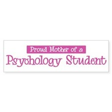 Proud Mother of Psychology St Bumper Stickers