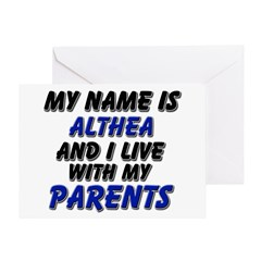 my name is althea and I live with my parents Greet