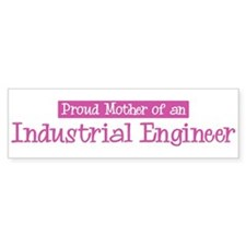 Proud Mother of Industrial En Bumper Bumper Sticker