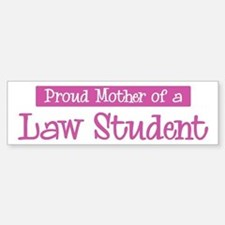 Proud Mother of Law Student Bumper Car Car Sticker
