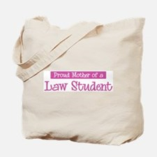 Proud Mother of Law Student Tote Bag