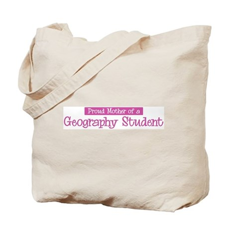 Proud Mother of Geography Stu Tote Bag