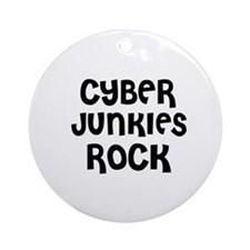 CYBER JUNKIES ROCK Ornament (Round)
