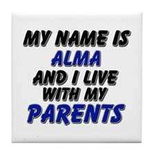my name is alma and I live with my parents Tile Co