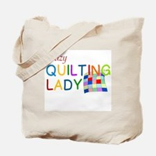 CRAZY QUILTING LADY Tote Bag