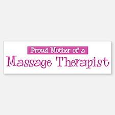 Proud Mother of Massage Thera Bumper Bumper Bumper Sticker