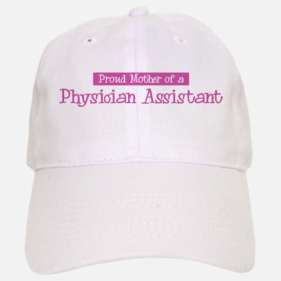 Proud Mother of Physician Ass Baseball Baseball Cap
