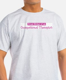 Proud Mother of Occupational T-Shirt