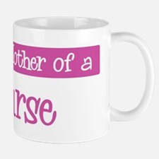 Proud Mother of Nurse Mug