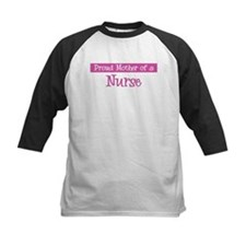 Proud Mother of Nurse Tee