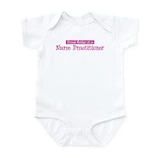 Proud Mother of Nurse Practit Infant Bodysuit
