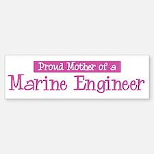 Proud Mother of Marine Engine Bumper Bumper Bumper Sticker