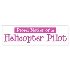 Proud Mother of Helicopter Pi Bumper Bumper Bumper Sticker