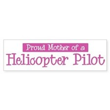 Proud Mother of Helicopter Pi Bumper Bumper Sticker