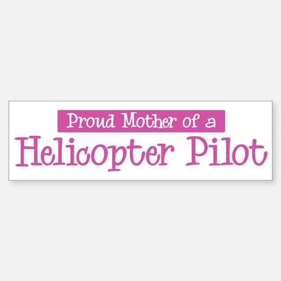 Proud Mother of Helicopter Pi Bumper Bumper Stickers