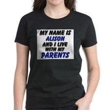 my name is alison and I live with my parents Women
