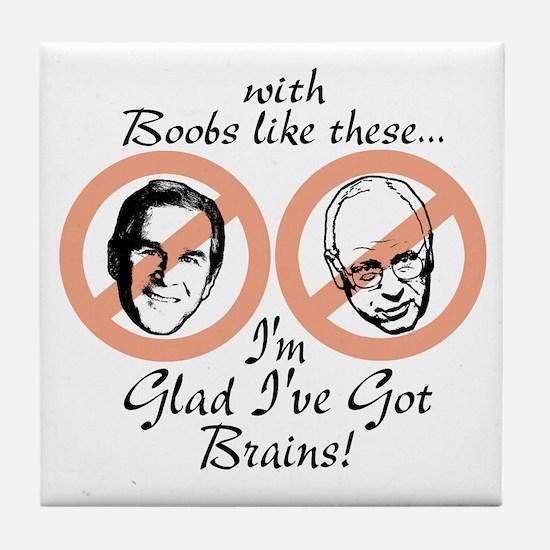 I Need Brains Ant-Bush Tile Coaster