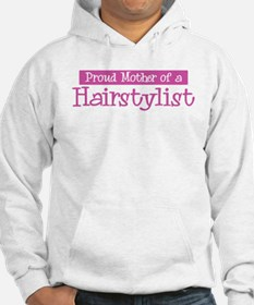 Proud Mother of Hairstylist Hoodie