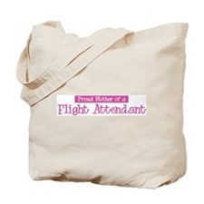 Proud Mother of Flight Attend Tote Bag