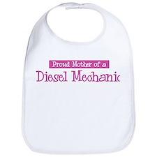 Proud Mother of Diesel Mechan Bib