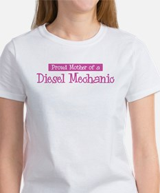Proud Mother of Diesel Mechan Tee