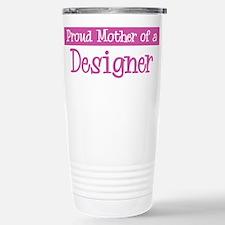 Proud Mother of Designer Travel Mug