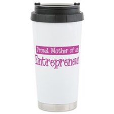 Proud Mother of Entrepreneur Travel Mug