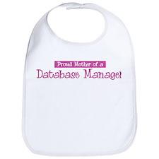 Proud Mother of Database Mana Bib